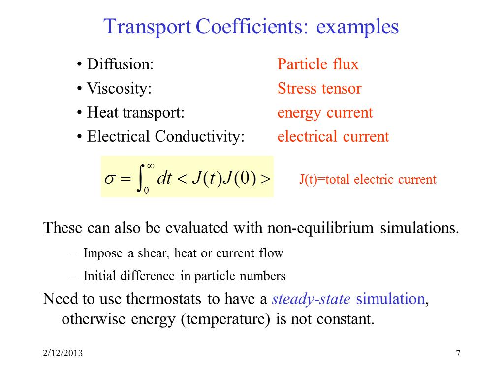 Transport Coefficients: examples