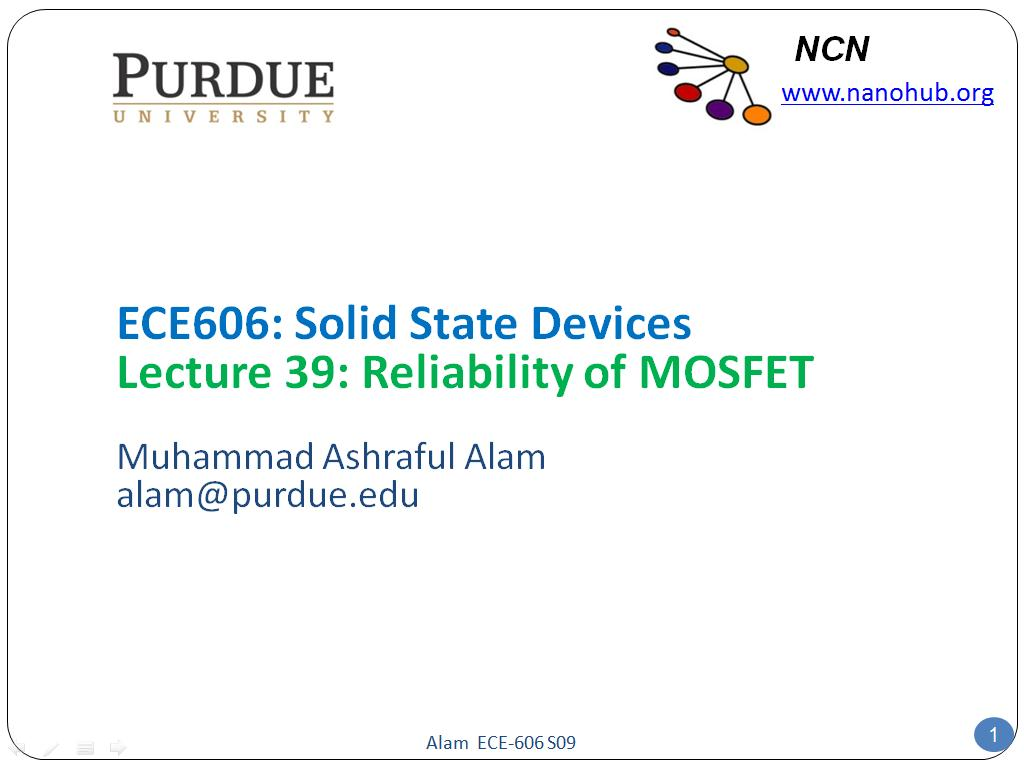 ECE606: Solid State Devices Lecture 39: Reliability of MOSFET