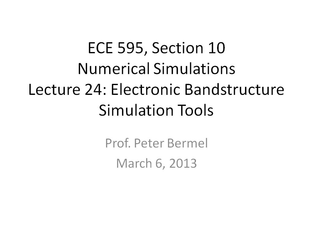 Lecture 24: Electronic Bandstructure Simulation Tools
