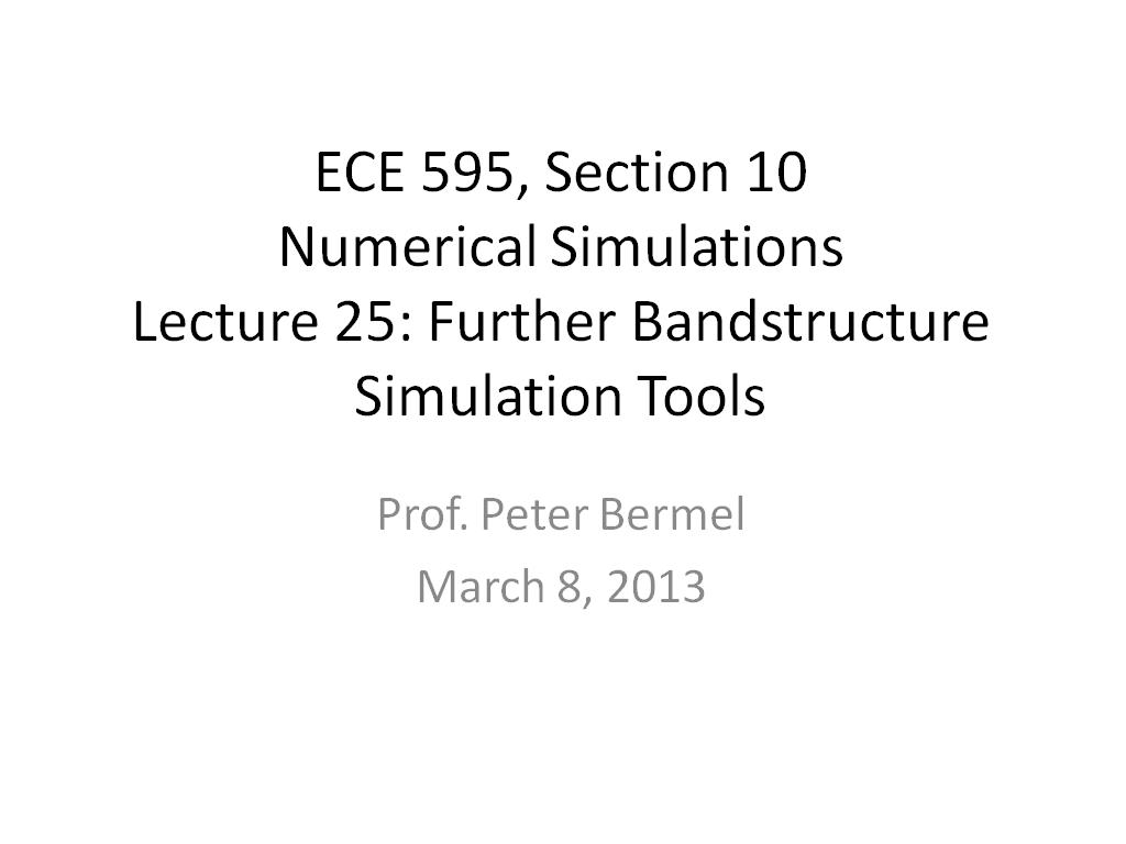 Lecture 25: Further Bandstructure Simulation Tools