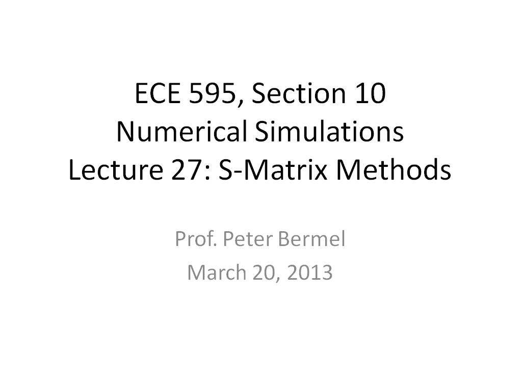 Lecture 27: S-Matrix Methods