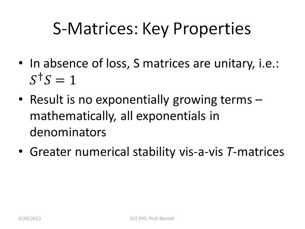 S-Matrices: Key Properties