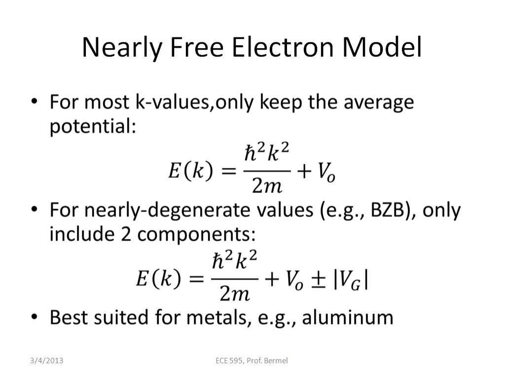Nearly Free Electron Model