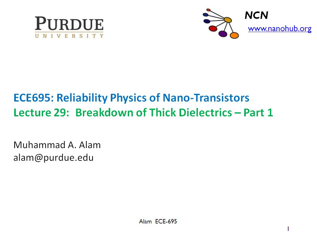 Lecture 29: Breakdown of Thick Dielectrics