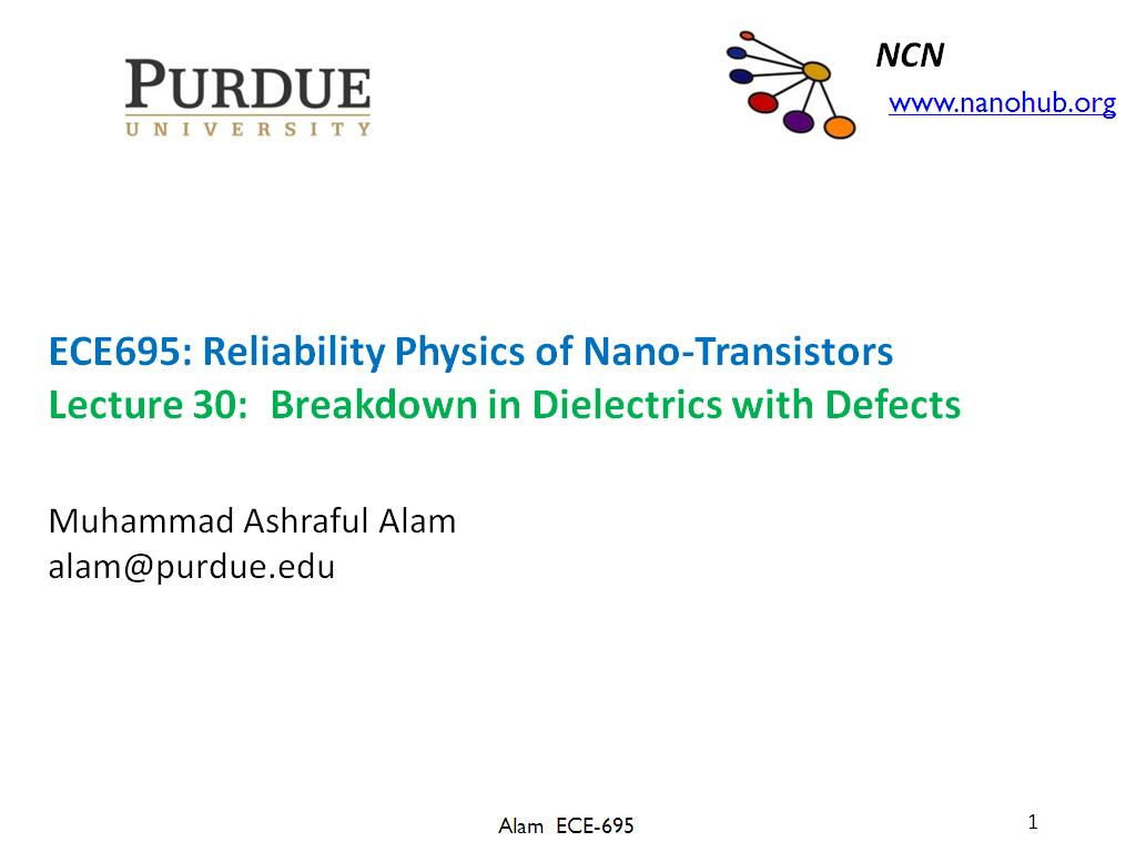 Lecture 30: Breakdown in Dielectrics with Defects