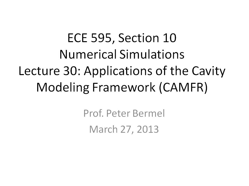 Lecture 30: Applications of the Cavity Modeling Framework (CAMFR)