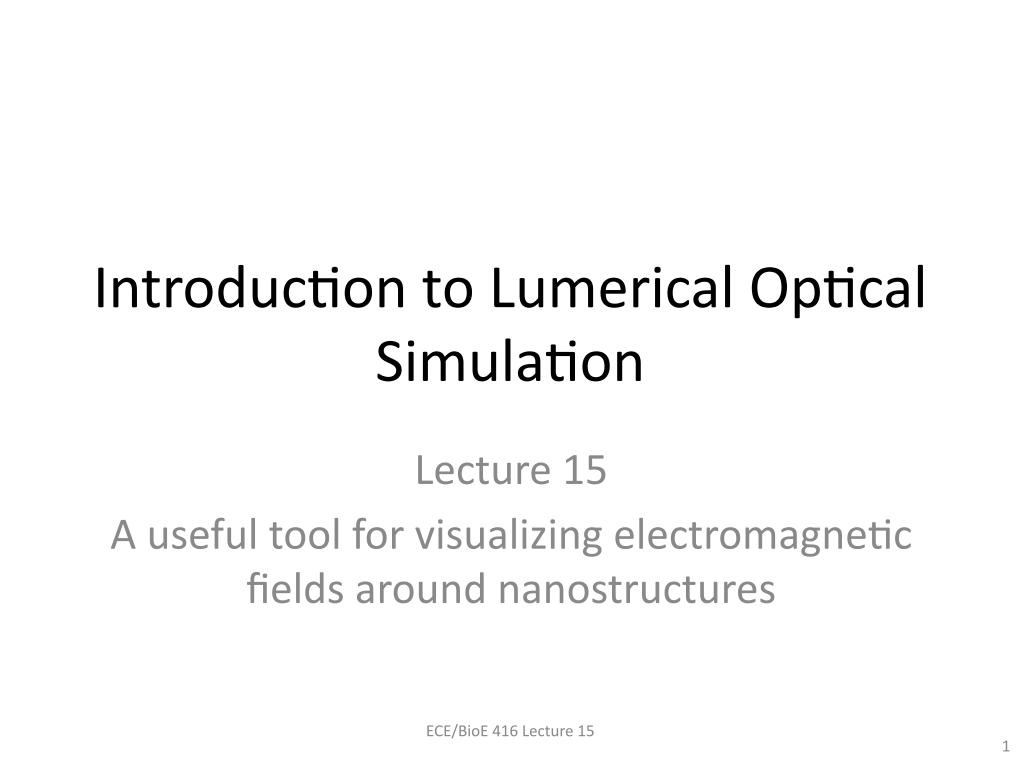 Introduction to Lumerical Optical Simulation