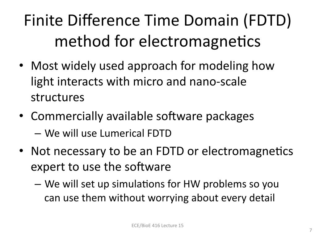 Finite Difference Time Domain (FDTD) method for electromagnetics