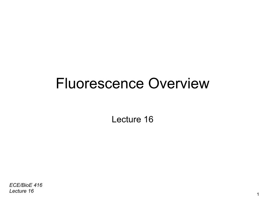Fluorescence Overview