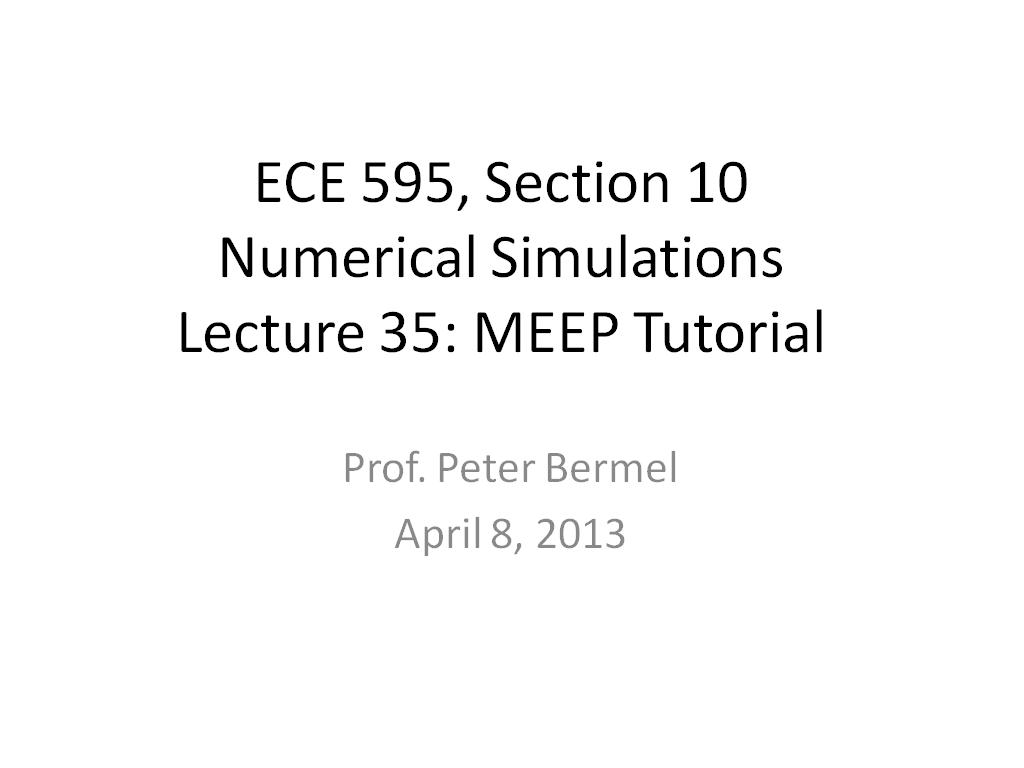 Lecture 35: MEEP Tutorial