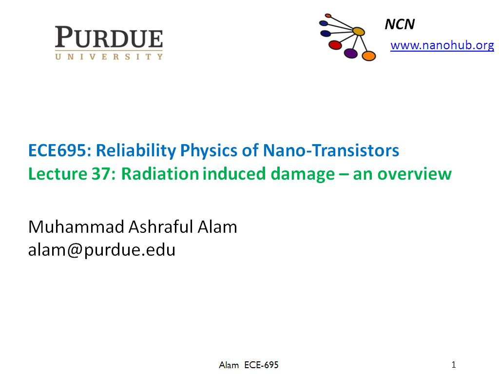 Lecture 36: Radiation induced damage – an overview
