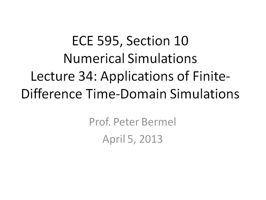Lecture 34: Applications of Finite-Difference Time-Domain Simulations