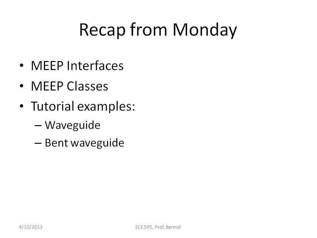 Recap from Monday