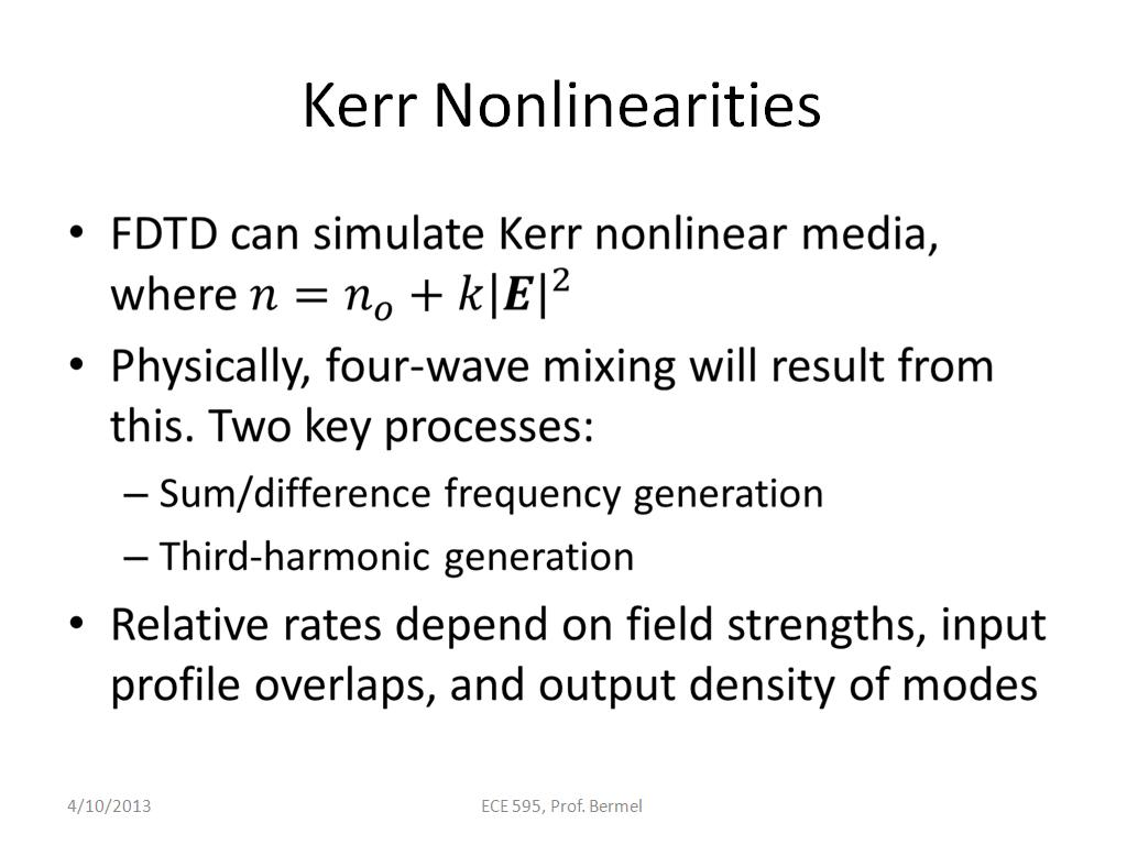 Kerr Nonlinearities