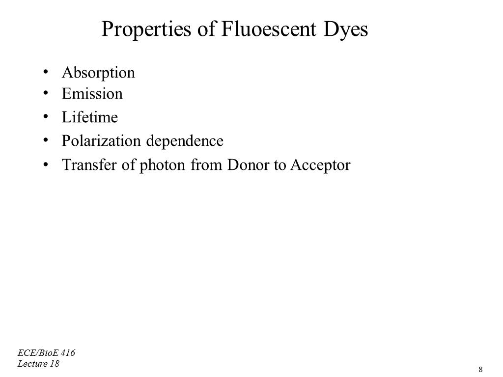 Properties of Fluoescent Dyes