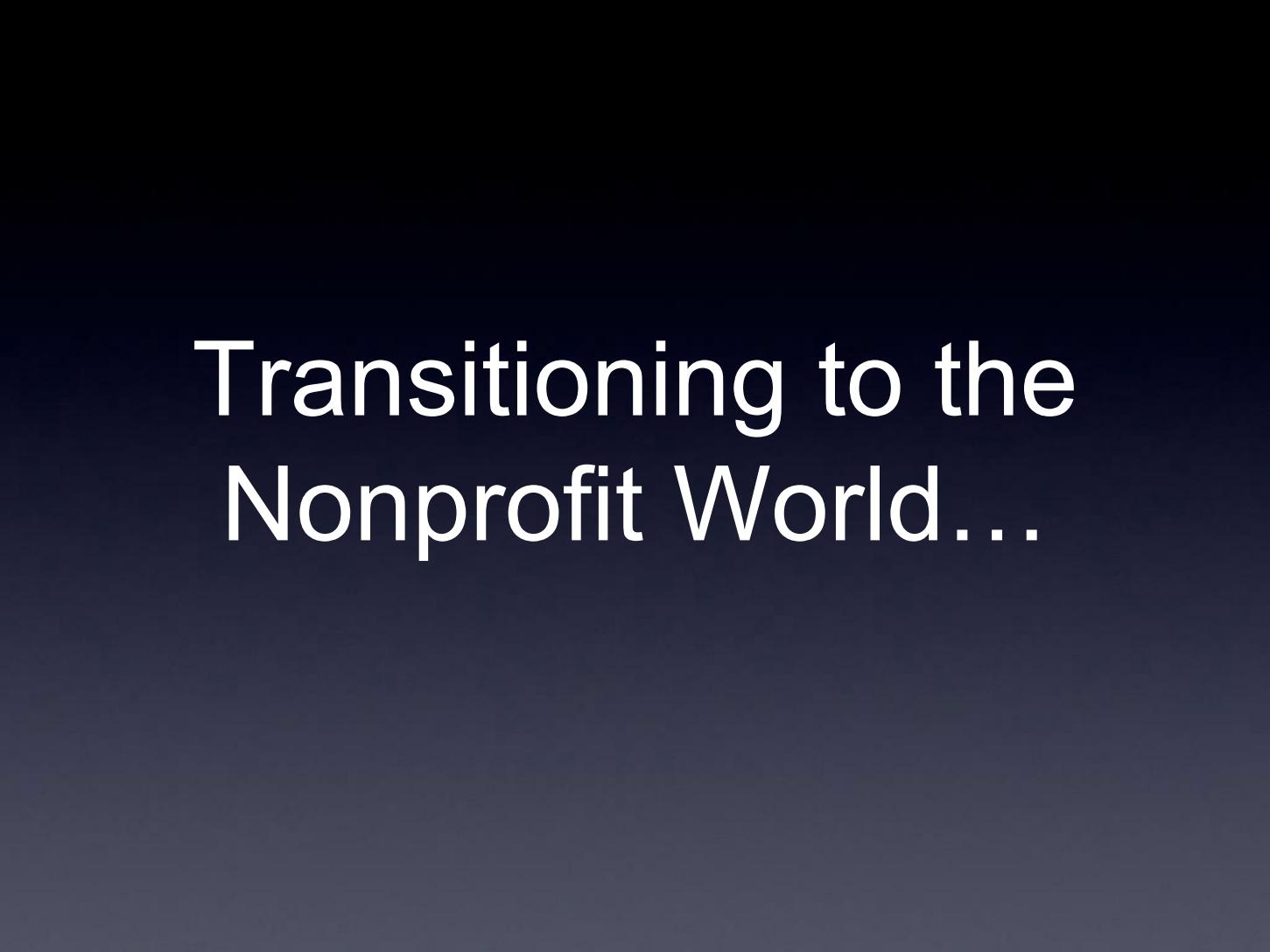 Transitioning to the Nonprofit World