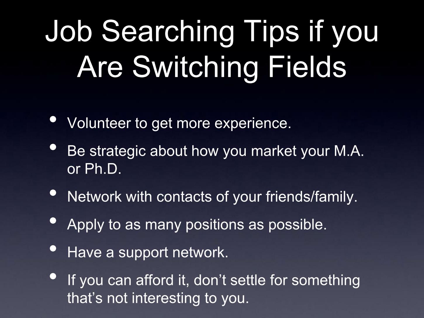 Job Searching Tips if you Are Switching Fields
