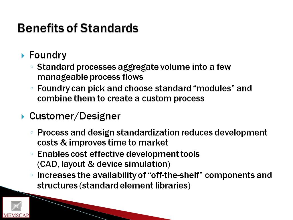 Benefits of Standards