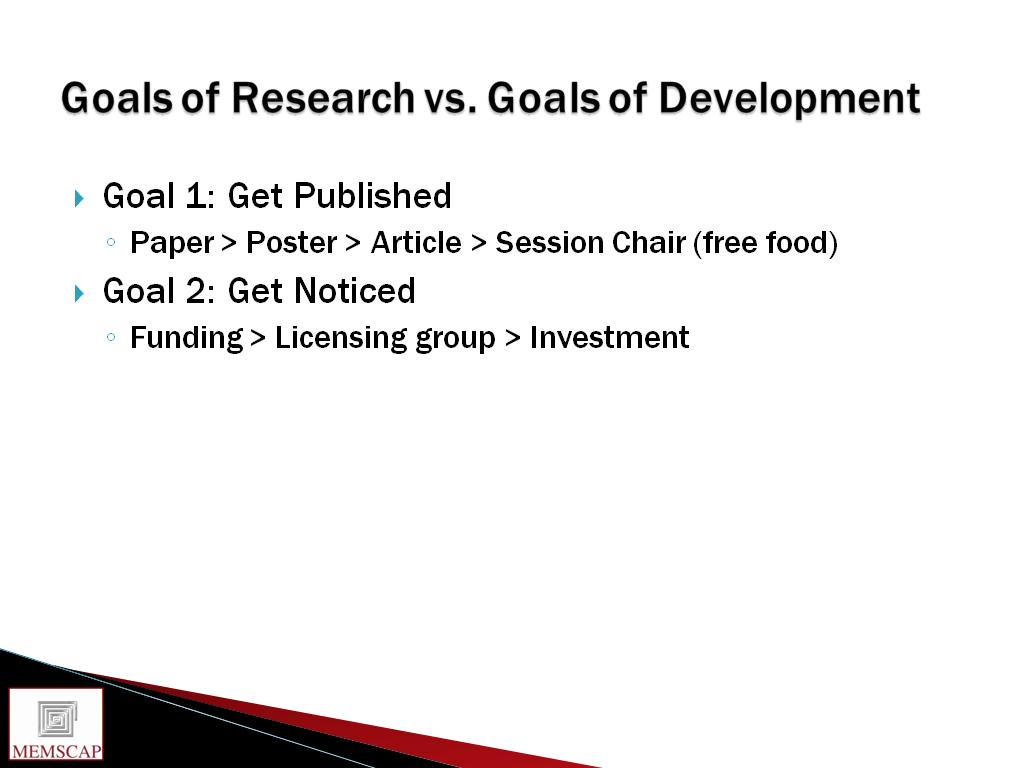 Goals of Research vs. Goals of Development