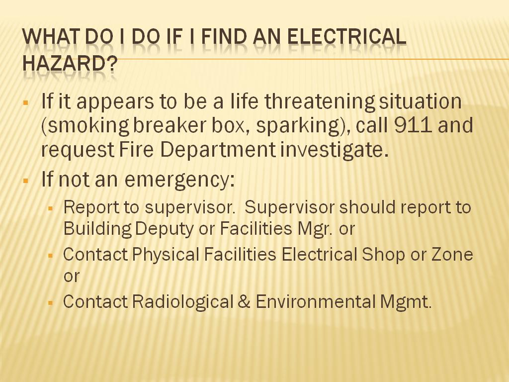 What do I do if I find an electrical hazard?