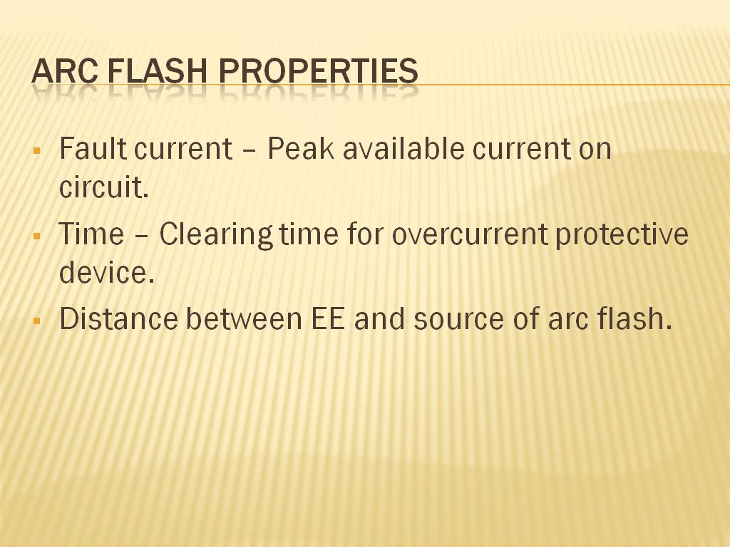 Arc flash properties