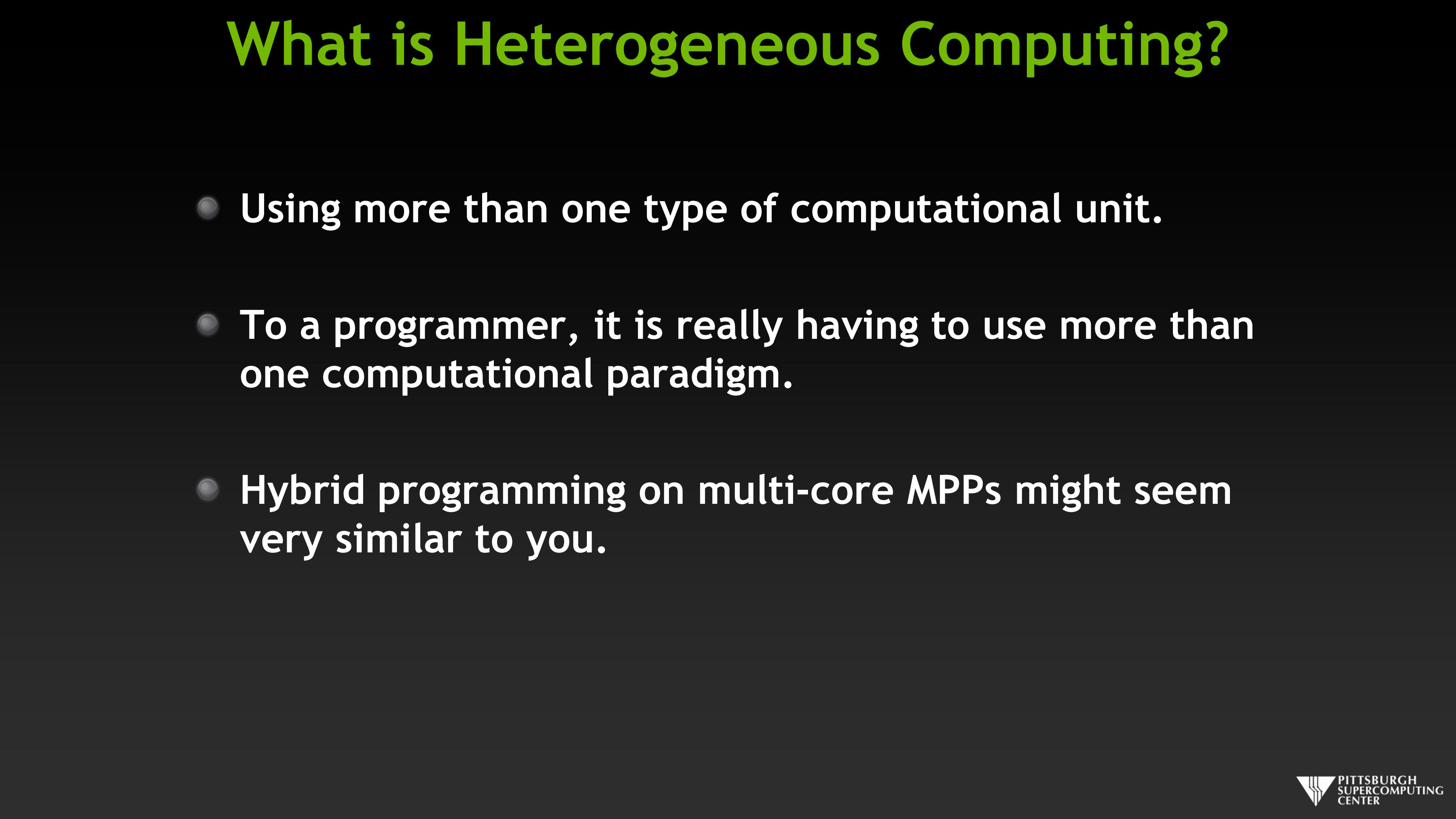 WHat is Heterogeneous Computing?