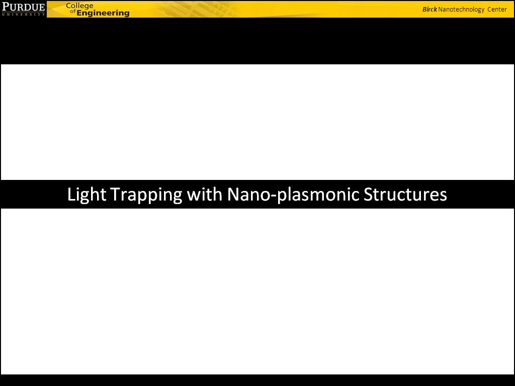 Light Trapping with Nano-plasmonic Structures