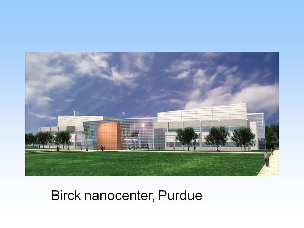 Birck nanocenter, Purdue