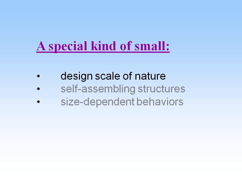 A special kind of small: