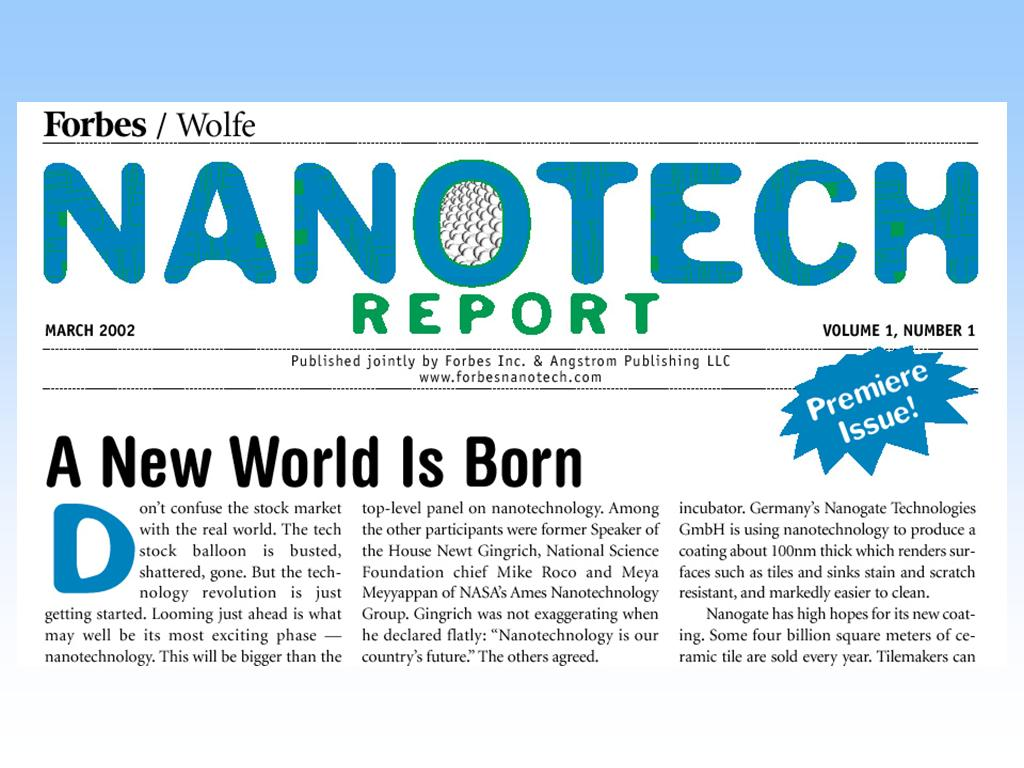 Nanotech Report – A New World is Born