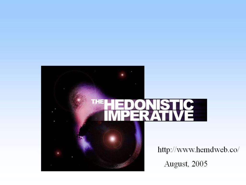 Hedonistic Imperative