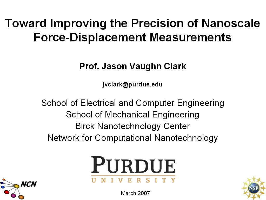 Toward Improving the Precision of Nanoscale Force-Displacement Measurements