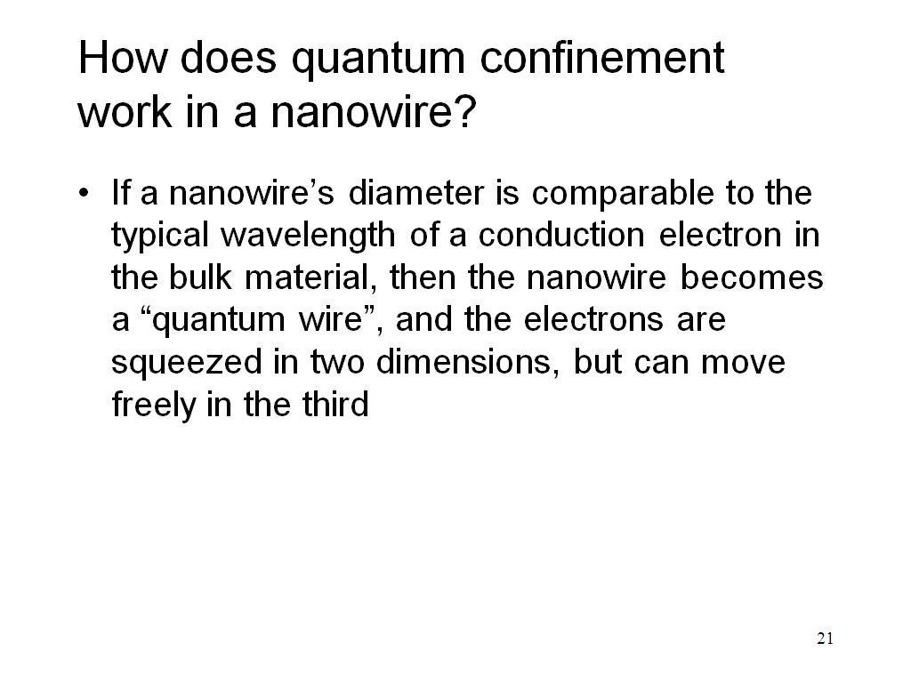 How does quantum confinement work in a nanowire?