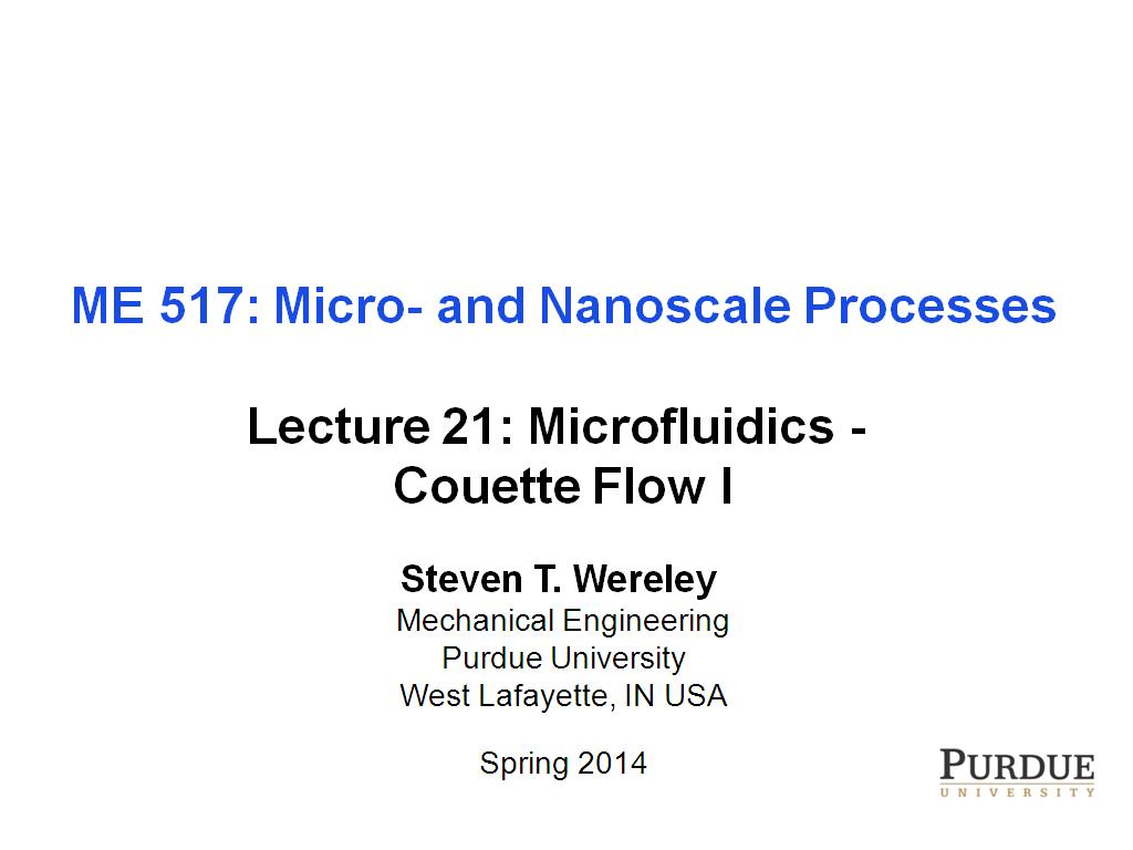 Lecture 21: Microfluidics - Couette Flow I