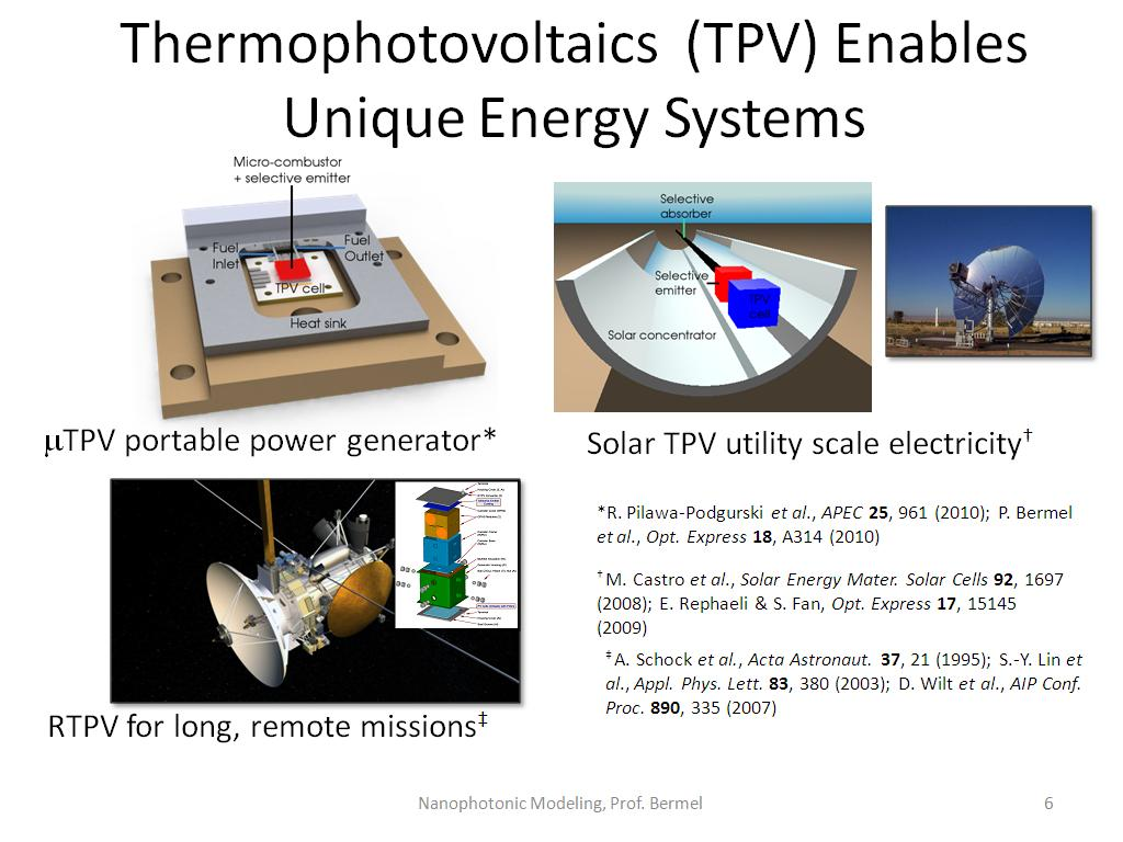 Thermophotovoltaics (TPV) Enables Unique Energy Systems
