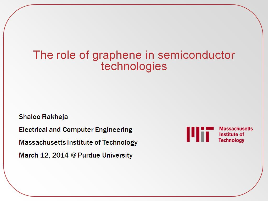 The role of graphene in semiconductor technologies