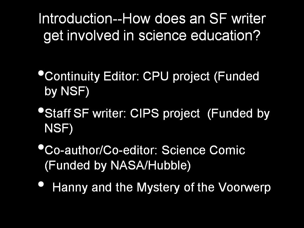 Introduction--How does an SF writer get involved in science education?