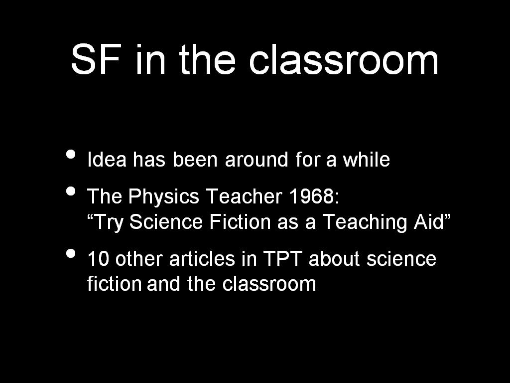 SF in the classroom