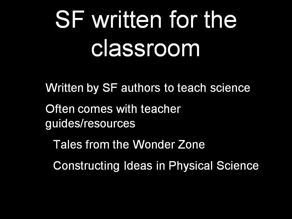 SF written for the classroom