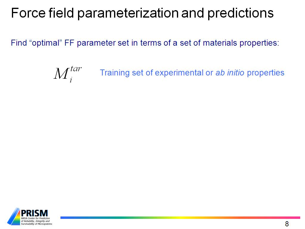 Force field parameterization and predictions