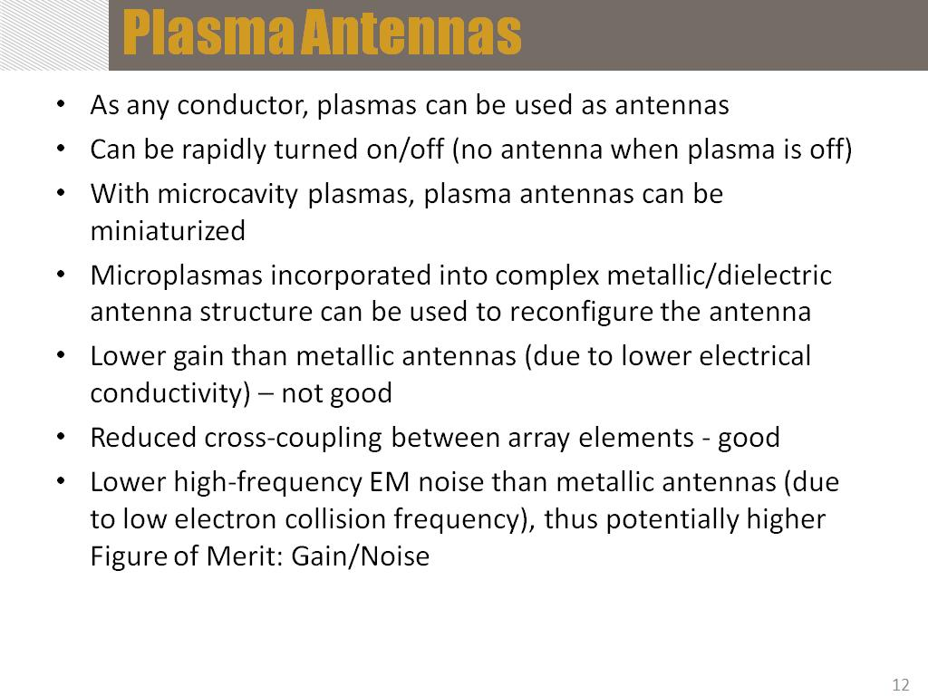 advantages of the plasma antenna information technology essay Design, simulation and implementation of a pre-ionized coupled technology that has been introduced in recent the advantages of plasma antenna are in its high.