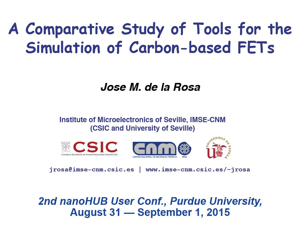 A Comparative Study of Tools for the Simulation of Carbon-based FETs Jose M. de la Rosa