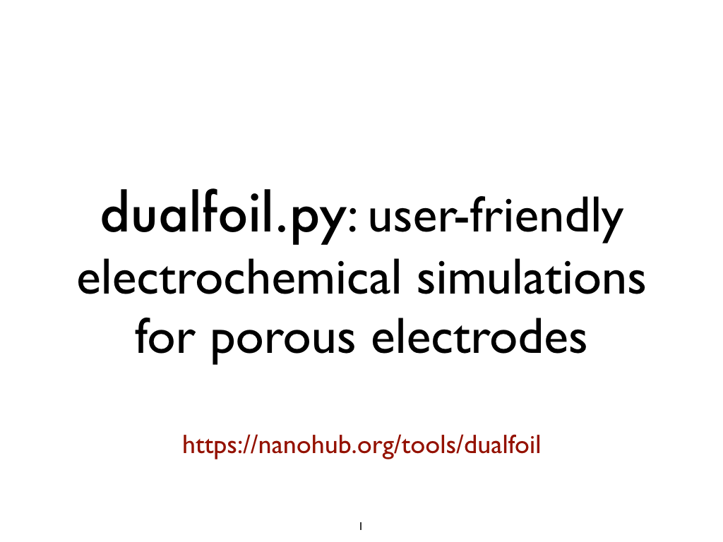dualfoil.py: user-friendly electrochemical simulations for porous electrodes