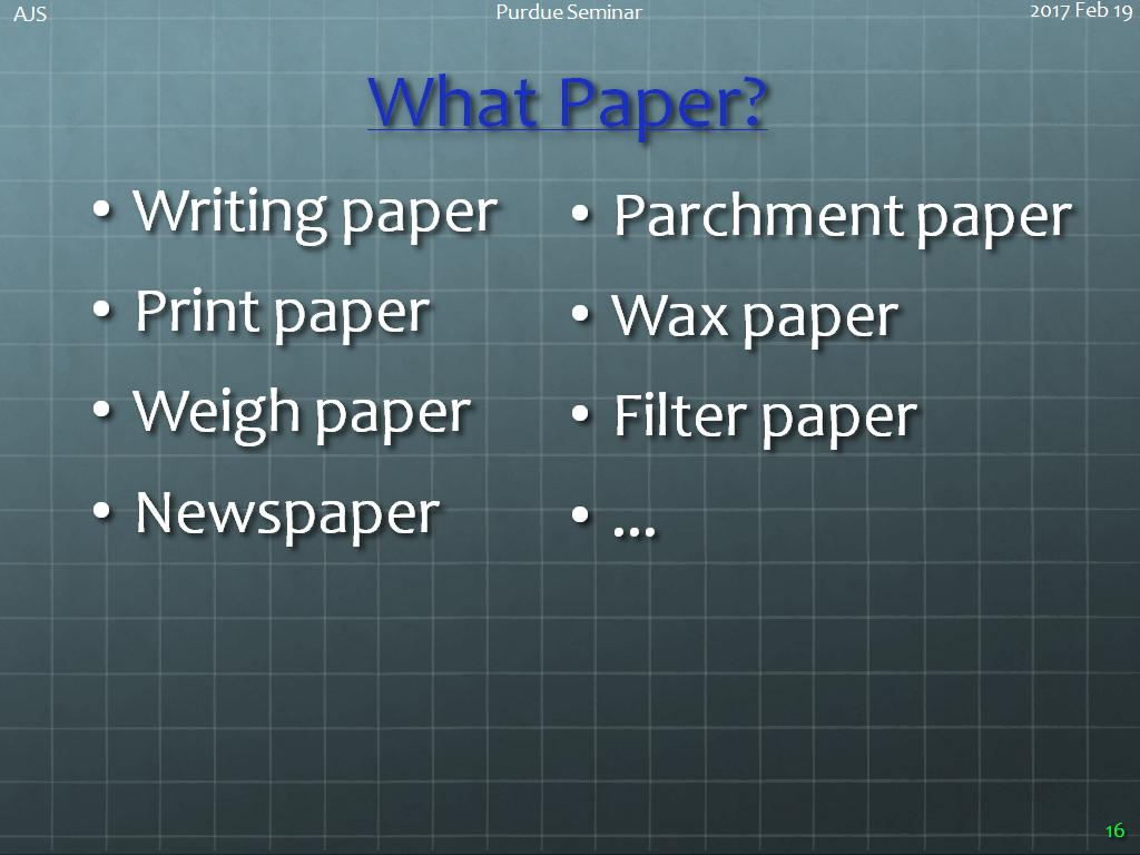 What Paper?