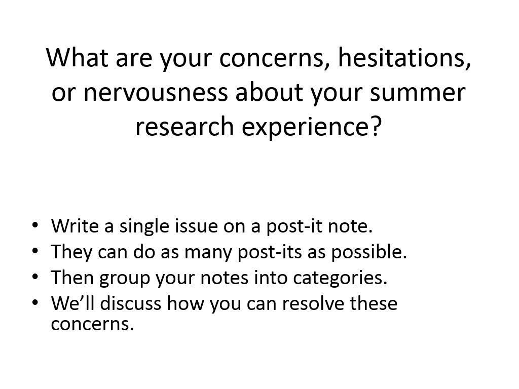 What are your concerns, hesitations, or nervousness