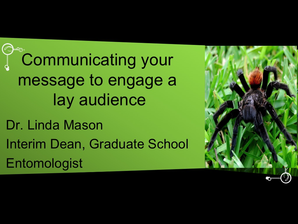 Communicating your message to engage a lay audience