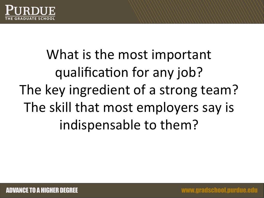 What is the most important qualification for any job?