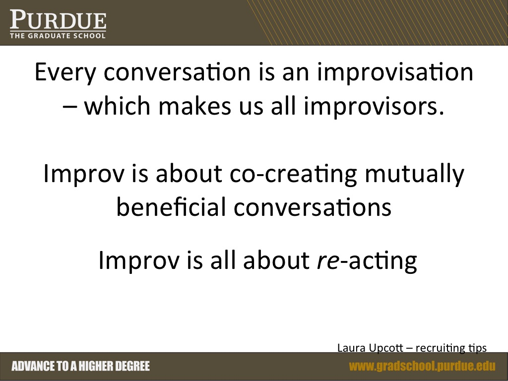 Every conversation is an improvisation