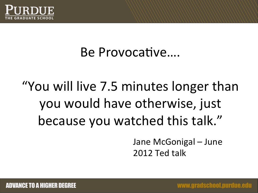 Be Provocative….