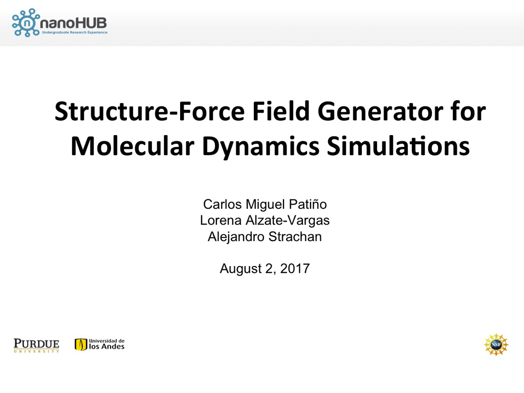 nanoHUB org - Resources: Structure-Force Field Generator for